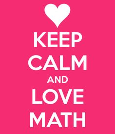 Image result for keep calm love math
