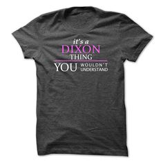 DIXON_Thing_You Wouldnt Understand!