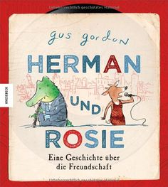 Herman und Rosie: Amazon.de: Gus Gordon, Gundula Müller-Wallraf, Gundula Müller- Wallraf: Bücher