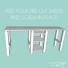 We Lived Happily Ever After: How to Build Your Own Desk Tutorial and Plans