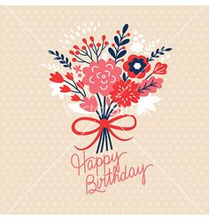Birthday card vector. Flower bouquet by Lenlis on VectorStock®
