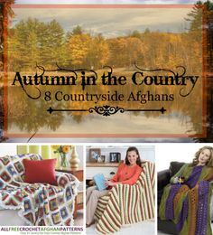 Autumn in the Country: 8 Countryside Afghans | Stitch and Unwind
