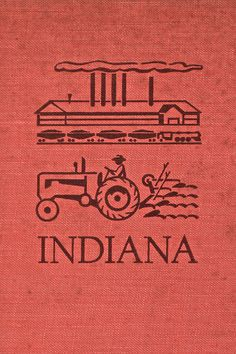 A Guide To The Hoosier State