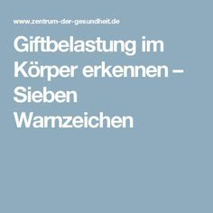 Giftbelastung im Körper erkennen – Sieben Warnzeichen Yoga Fitness, Fitness Tips, Health Fitness, Healthy Life, Healthy Living, Nail Care Tips, Yoga For Weight Loss, Anti Stress, Good To Know
