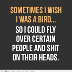 Just sometimes...
