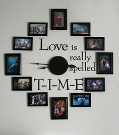 Love is spelled T-I-M-E clock. So cool!