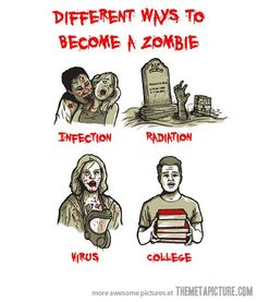 Can you think of any other ways to become a zombie?