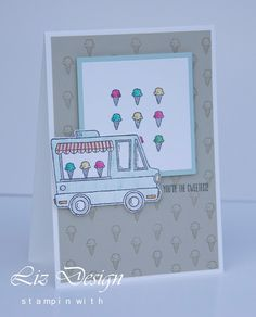Stampin with Liz Design Tasty Trucks Stampin Up Card Sale-A-Bration 1 #TGIFC92
