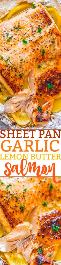 Sheet Pan Garlic Lemon Butter Salmon – Juicy salmon at home in 30 minutes that's EASY and tastes BETTER than from a restaurant!! The butter is infused with lemon and garlic and adds so much FLAVOR!!