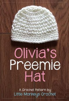 Crochet Baby Hats 12 Days of Christmas NICU Hat Challenge: Olivia's Preemie Crochet Hat Pattern Crochet Preemie Hats, Crochet Beanie, Crochet Baby Hats Free Pattern, Crocheted Hats, Crochet For Kids, Free Crochet, Knit Crochet, Baby Hat Patterns, Crochet Patterns
