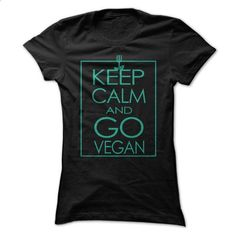 Keep Calm and Go VEGAN - #short sleeve sweatshirt #womens hoodie. BUY NOW =>…