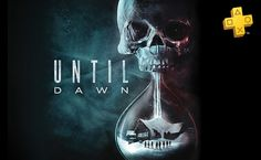 Until Dawn y Game of Thrones son los juegos gratis de Julio para el Playstation 4