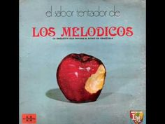 Según los entendidos, esta es la canción de mayor éxito de Verónica Rey con los Melódicos, y que  fué incluída en L.P EL SABOR TENTADOR grabado en 1975. Verónica, venezolana de nacimiento  pero colombiana de corazón, ha sido la cantante más exitosa que pasó por la orquesta entre 1968   y 1976.