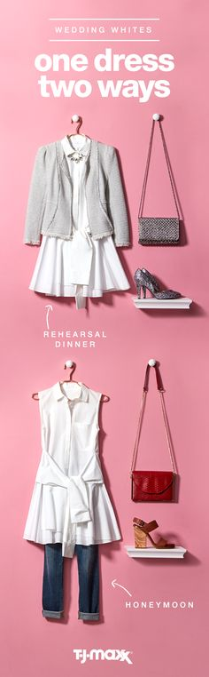 It's no surprise that weddings are tough on your budget. Here's how to refresh a favorite white dress for two events with accessories. Dress it up for your rehearsal dinner or cocktail reception with glamorous metallic shoes. Then take it on your honeymoon paired with casual leather sandals and a crossbody bag. Discover more wedding outfits at T.J.Maxx or tjmaxx.com.