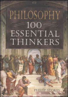 Philosophy - 100 Essential Thinkers   Main photo (Cover)