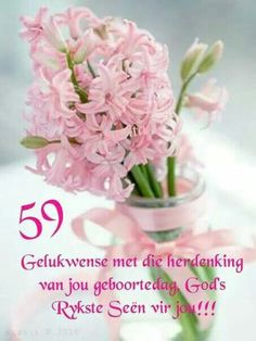 Verjaardag Good Morning Wishes, Morning Messages, Morning Greeting, Good Morning Images, Good Morning Quotes, Birthday Blessings, Happy Birthday Wishes, Evening Greetings, Goeie More