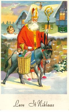 """Nicholas / Christmas Donkey """"In France, Belgium, Luxembourg, and Switzerland, St. Nicholas leads a donkey laden with baskets full of treats and toys for children."""" Source (quote and image): St. French Christmas, Vintage Christmas Cards, Vintage Cards, Vintage Postcards, Christmas Donkey, Father Christmas, Santa Claus Story, St Nicholas Day, Saint Nicolas"""