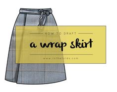 As you may have seen, last week I showed you how to draft a wrap skirt . The post started to get a little long, so I decided that I would leave the waistband for a seperate tutorial - that I am writing today! A Line Skirt Pattern, Skirt Pattern Free, Skirt Patterns Sewing, Clothing Patterns, Wrap Skirt Patterns, Skirt Sewing, Make Your Own Clothes, Diy Clothes, Making Clothes