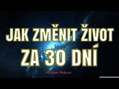 Abraham Hicks - Nechte to na vesmíru Nordic Interior, 30 Day Challenge, Reflexology, Abraham Hicks, Feng Shui, Happy Life, Karma, 30th, Affirmations