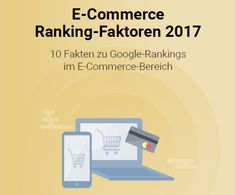 E-Commerce: Die zehn wichtigsten Ranking-Faktoren 2017 -  via Searchmetrics