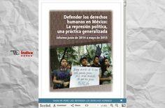 Peña Nieto, represión en aumento — Informe de represiones