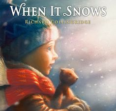In his debut picture book, When It Snows (Feiwel and Friends), released late this summer here in the United States, Richard Collingridge asks us to step into a world transformed by winter and imagination. We follow a boy with his teddy bear companion on a special solstice stroll.