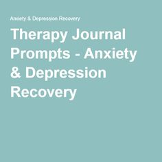 Therapy Journal Prompts - Anxiety & Depression Recovery
