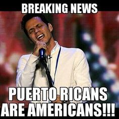 .I could not believe the people tweeting and posting on FB such racist crap.  And not only racist but stupid.  MA was born in New York.  Not that it matters because Puerto Ricans are Americans!