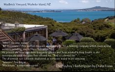 James Mackenzie buys into the vineyard where Susie's works on Waiheke Island in The Playboy's Redemption.