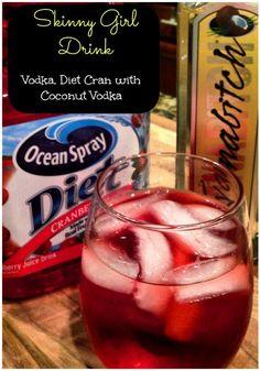 Super Yummy Skinny Girl Vodka Drink!