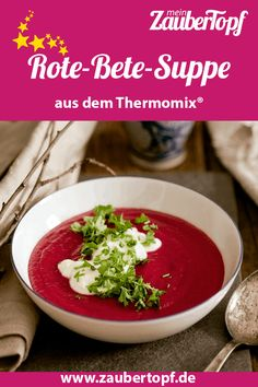 Beetroot soup with horseradish sour cream – recipe for Thermomix® - Suppe Beetroot Soup, Sour Cream, Food Styling, Risotto, Salsa, Healthy Recipes, Healthy Food, Cooking, Ethnic Recipes