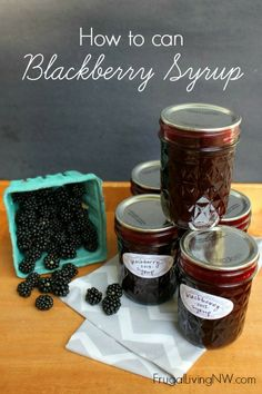 How to Can Blackberry Syrup -- great on pancakes and waffles. Even Ice cream. FrugalLivingNW@gmail.com