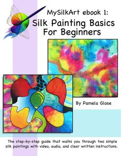 Steaming Silk Paintings on the Cheap