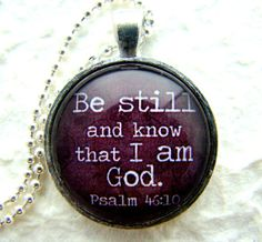 Be Still and Know that I am God Pendant Necklace, Scripture Pendant, Religious Jewelry, Pendant Charm Jewellery, L110