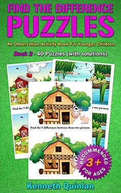 Find The Difference Puzzles: An Observation Activity Book For Younger Children - Book 2 by Kenneth Quinlan http://www.amazon.com/dp/B00NO6S45A/ref=cm_sw_r_pi_dp_yZ6xwb159RB6K