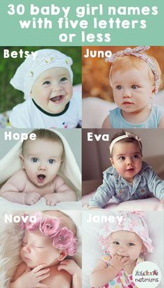 30 baby girl names with five letters or less. For if you're looking for something short and sweet for your baby girl.
