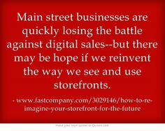 Main street businesses are quickly losing the battle against...