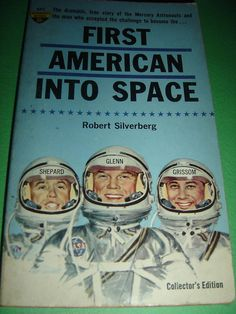 FIRST AMERICAN INTO SPACE BY ROBERT SILVERBERG 1961 PAPERBACK BOOK