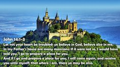 John 14:1-3 John 14 1 3, My Father's House, King James Bible, Believe In God, Verses, Told You So, Let It Be, Mansions, House Styles