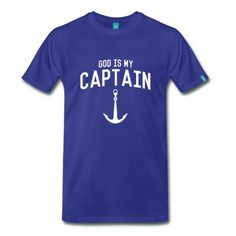 89f1fbedc God is My Captain Men s Premium T-Shirt - navy. Tee ShirtsKids ShirtsGraphic  ShirtsThe A TeamPulloverRevolutionMens TopsPink ElephantClubwear