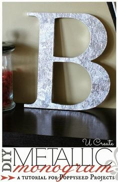 DIY Metallic Monogram using tin foil