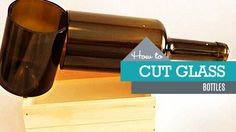 3 Ways to Cut Glass Bottles   DIY Joy Projects and Crafts Ideas