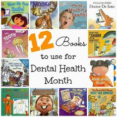 12 Books to Use for Dental Health Month (from Learning With Mrs. Parker)