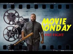 Movie Monday - Fist Fight Review