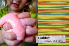 Flubber, goo, absolute grossness - that is all my kids will need to know to want to do this!