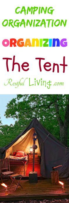 Organizing The Tent – Camping Organization