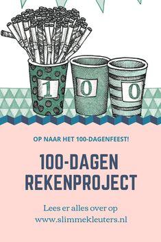 Wil je alles weten over het 100-dagenrekenproject?  Lees dan snel verder op www.slimmekleuters.nl en bestel het lespakket! Maths, Kids Learning, Homeschooling, Education, Onderwijs, Learning, Homeschool