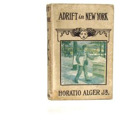 Adrift in New York - Vintage hardcover Book, Horatio Alger, Jr. ($25) ❤ liked on Polyvore featuring books