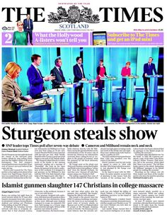 GOOD FRIDAY'S FRONT PAGES | THE TIMES (Scotland Edition)  'STURGEON STEALS SHOW'  #tomorrowsfrontpages @theSNP
