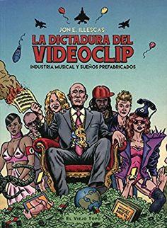 La dictadura del videoclip - amazon